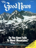 Not By Faith Alone Good News Magazine April 1980 Volume: VOL. XXVII, NO. 4 Issue: ISSN 0432-0816
