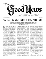 What Is the MILLENNIUM? Good News Magazine May 1952 Volume: Vol II, No. 5