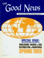 Worldwide Church of God Distribution of Manpower: Spring 1969 Good News Magazine May 1969 Volume: Vol XVIII, No. 5
