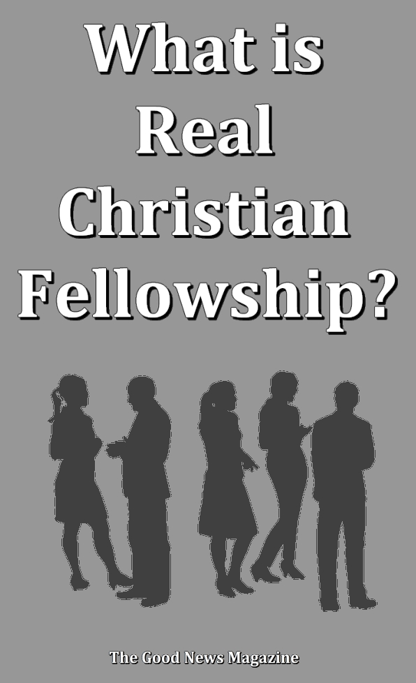 What is Real Christian Fellowship?