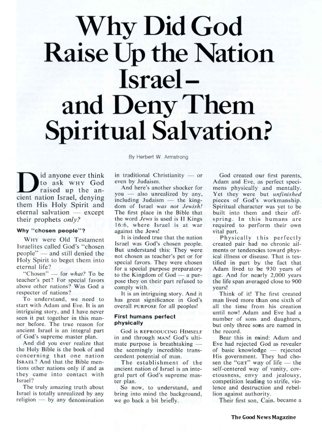 Why Did God Raise Up the Nation Israel - and Deny Them Spiritual Salvation?