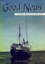 RADIOSHIPS - A Miracle For God's Work Good News Magazine June-July 1965 Volume: Vol XIV, No. 6-7