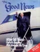 Good News Magazine June-July 1981 Volume: Vol XXVIII, No. 6 Issue: ISSN 0432-0816