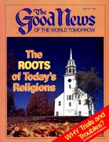 Questions & Answers  Good News Magazine June-July 1985 Volume: VOL. XXXII, NO. 6