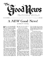 A NEW Good News! Good News Magazine July 1953 Volume: Vol III, No. 6
