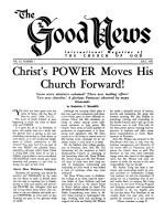 Christ's POWER Moves His Church Forward! Good News Magazine July 1962 Volume: Vol XI, No. 7