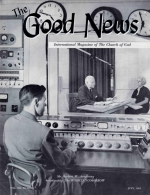 News and Pictures From a Joyous Pentecost Good News Magazine July 1963 Volume: Vol XII, No. 7