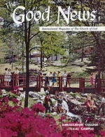 A Campus on the Grow: Ambassador College Big Sandy Campus Good News Magazine July-August 1970 Volume: Vol XIX, No. 3