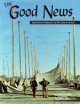 Good News Magazine July-September 1973 Volume: Vol XXII, No. 3
