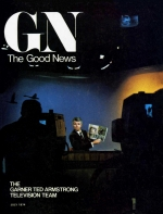 UPDATE: The Garner Ted Armstrong T.V. Team Good News Magazine July 1974 Volume: Vol XXIII, No. 7
