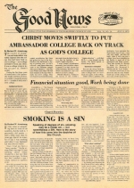 Christ Moves Swiftly To Put Ambassador College Back On Track As God's College Good News Magazine July 3, 1978 Volume: Vol VI, No. 14