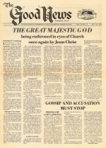 The Great Majestic God Being Enthroned In Eyes Of Church Once Again By Jesus Christ Good News Magazine July 31, 1978 Volume: Vol VI, No. 16
