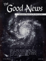 SEVEN PROOFS of the TRUE CHURCH of God - Proof One Good News Magazine August 1963 Volume: Vol XII, No. 8