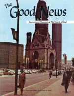 Inspiring NEWS of the Church of God! Good News Magazine September 1964 Volume: Vol XIII, No. 9