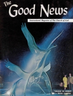 How Important Are You in God's Work? Good News Magazine September-October 1970 Volume: Vol XIX, No. 4