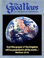 The World Tomorrow Is for Young People Good News Magazine September 1985 Volume: VOL. XXXII, NO. 8