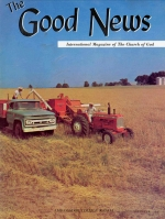 How God Looks at Agriculture Good News Magazine October 1967 Volume: Vol XVI, No. 10