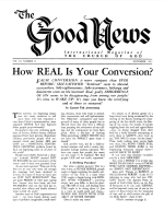 Do Unconverted People KNOW You Are a Christian? Good News Magazine November 1962 Volume: Vol XI, No. 11