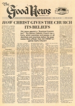 How Christ Gives The Church Its Beliefs Good News Magazine November 20, 1978 Volume: Vol VI, No. 23