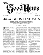 Attend GOD'S FESTIVALS Good News Magazine December 1955 Volume: Vol V, No. 12