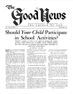 Should Your Child Participate in School Activities? Good News Magazine December 1959 Volume: Vol VIII, No. 12