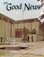 Inspiring PROGRESS in God's Church Good News Magazine December 1964 Volume: Vol XIII, No. 12