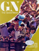 UPDATE: What Is The Worldwide Church of God? Good News Magazine December 1973 Volume: Vol XXII, No. 5