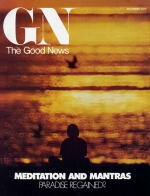 What Is Real Spirituality? OR How to Deal With People Who Have Faults Good News Magazine December 1976 Volume: Vol XXV, No. 12