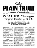 WEATHER Changes Threaten Disaster for U.S.A. Plain Truth Magazine January 1955 Volume: Vol XX, No.1 Issue: