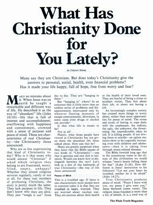 What Has Christianity Done for You Lately?