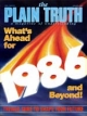 Plain Truth Magazine January 1986 Volume: Vol 51, No.1 Issue: