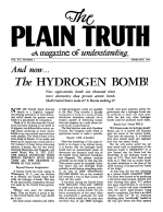 And now... The HYDROGEN BOMB! Plain Truth Magazine February 1950 Volume: Vol XV, No.1 Issue:
