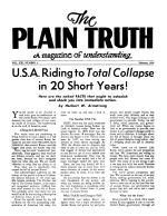 U.S.A. Riding to Total Collapse in 20 Short Years! Plain Truth Magazine February 1956 Volume: Vol XXI, No.2 Issue: