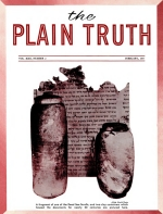 WHY GOD IS NOT REAL to Most People Plain Truth Magazine February 1957 Volume: Vol XXII, No.2 Issue: