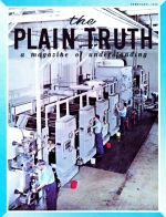 FAMINE STALKS THE EARTH! Plain Truth Magazine February 1966 Volume: Vol XXXI, No.2 Issue: