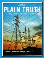 What's Behind the ENERGY CRISIS? Plain Truth Magazine February 1971 Volume: Vol XXXVI, No.2 Issue: