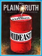 THE FIGHT FOR OIL Plain Truth Magazine February 1974 Volume: Vol XXXIX, No.2 Issue: