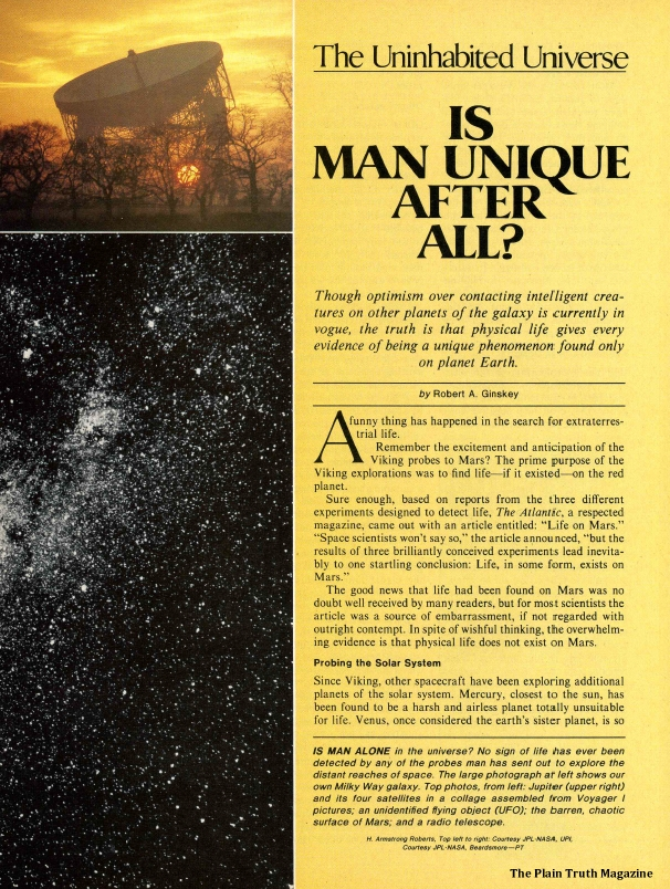 The Uninhabited Universe Is Man Unique After All?