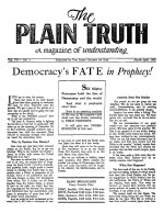 Heart to Heart Talk With the Editor Plain Truth Magazine March-April 1942 Volume: Vol VII, No.1 Issue: