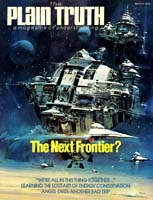 THE SPACE SHUTTLE AND BEYOND: THE NEXT FRONTIER? Plain Truth Magazine March 1978 Volume: Vol XLIII, No.3 Issue: