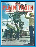 Unexpected and Unprecedented GROWTH Plain Truth Magazine April-May 1970 Volume: Vol XXXV, No.4-5 Issue: