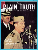 Beyond Vietnam Plain Truth Magazine April 1973 Volume: Vol XXXVIII, No.4 Issue: