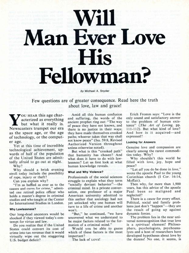 Will Man Ever Love His Fellowman?