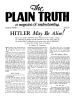 HITLER May Be Alive! Plain Truth Magazine June 1952 Volume: Vol XVII, No.1 Issue: