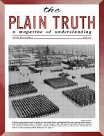 Do You Want the BAPTISM by FIRE? Plain Truth Magazine June 1957 Volume: Vol XXII, No.6 Issue: