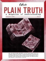 The Autobiography of Herbert W Armstrong - Installment 18 Plain Truth Magazine June 1959 Volume: Vol XXIV, No.6 Issue: