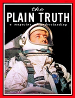 New U.S. Space Spectacular Plain Truth Magazine June 1965 Volume: Vol XXX, No.6 Issue: