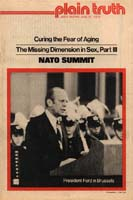 NATO Summit: Prepared Speeches and Few Results Plain Truth Magazine June 21, 1975 Volume: Vol XL, No.11 Issue: