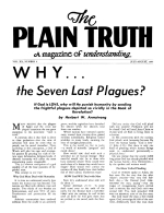 WHY... the Seven Last Plagues? Plain Truth Magazine July-August 1955 Volume: Vol XX, No.6 Issue: