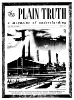 Where Is God's Church TODAY? Plain Truth Magazine July 1956 Volume: Vol XXI, No.7 Issue: